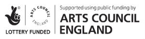 Lottery Funded through Arts Council England